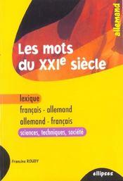 Les Mots Du Xxie Siecle Lexique Francais-Allemand Allemand-Francais Sciences Techniques Societe - Intérieur - Format classique
