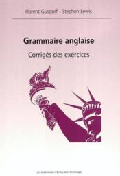 Grammaire Anglaise Corriges Des Exercices - Couverture - Format classique