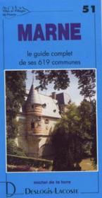 Marne ; le guide complet de ses 619 communes - Couverture - Format classique