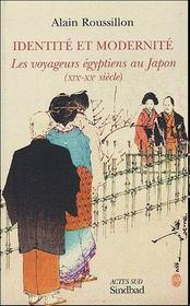 Identite et modernite ; les voyageurs egyptiens au japon, xix-xx siecle - Intérieur - Format classique