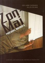 Zon-Mai ; Parcours Nomades - Intérieur - Format classique