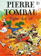 Pierre Tombal t.10 ; dégats des os - Intérieur - Format classique