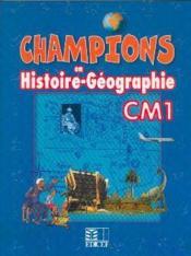 Champions en histoire-geographie cm1 cameroun - Couverture - Format classique