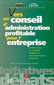 Vers Un Conseil D'Administrat. - Couverture - Format classique