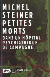 Petites Morts Dans Un Hopital Psychiatrique - Intérieur - Format classique