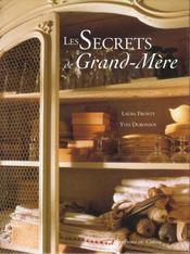 Les Secrets De Grand- Mere - Intérieur - Format classique