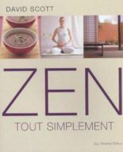 Le zen tout simplement - Couverture - Format classique