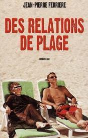 Des relations de plage - Couverture - Format classique