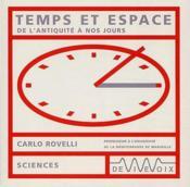 Temps et espace ; de l'Antiquité à nos jours - Couverture - Format classique