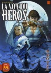 La Voie Du Heros T.3 - Couverture - Format classique