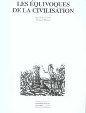 Les Equivoques De La Civilisation - Intérieur - Format classique