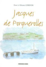 Jacques De Porquerolles - Couverture - Format classique