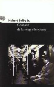 Chanson De La Neige Silencieuse - Couverture - Format classique