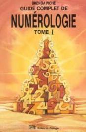 Guide Complet De Numerologie T1 - Couverture - Format classique