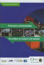 Environnement : performances environnementales des pratiques de transport et de logistique (collecti - Couverture - Format classique