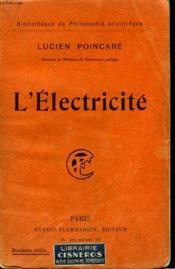L'Electricite. Collection : Bibliotheque De Philosophie Scientifique. - Couverture - Format classique