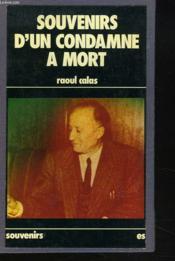 Souvenirs D'Un Condamne A Mort. - Couverture - Format classique