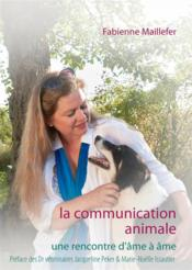 Vente livre :  La communication animale  - Maillefer F
