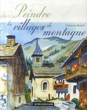 Peindre les villages de montagne - Intérieur - Format classique