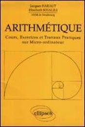 Arithmetique Cours Exercices Et Travaux Pratiques Sur Micro-Ordinateur - Intérieur - Format classique