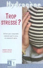 Trop stresse ? - Couverture - Format classique