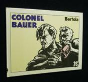 Colonel bauer - Couverture - Format classique