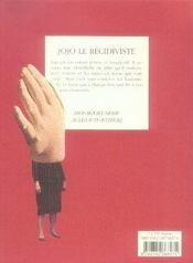 Jojo le récidiviste - 4ème de couverture - Format classique