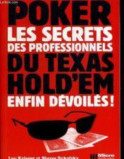 Poker ; les secrets des professionnels du texas hold'em enfin dévoilés - Couverture - Format classique