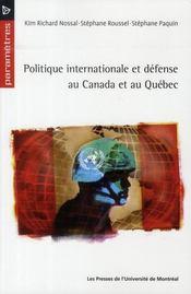 Politique internationale et défense au Canada et au Québec - Intérieur - Format classique