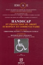 Handicap et protection du droit européen et communautaire - Couverture - Format classique