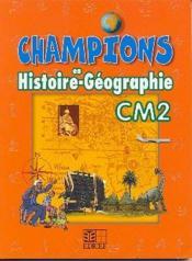 Champions en histoire-geographie cm2 cameroun - Couverture - Format classique