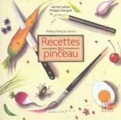 Recettes Au Pinceau - Couverture - Format classique
