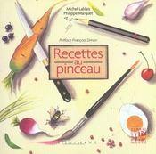 Recettes Au Pinceau - Intérieur - Format classique