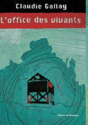 Vente  L'Office Des Vivants  - Claudie Gallay