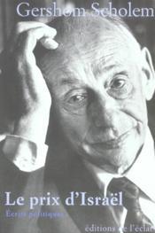 Le prix d'israël ; écrits politiques - Couverture - Format classique