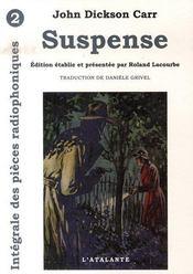 Intégrale des pièces radiophoniques t.2 ; suspense - Intérieur - Format classique