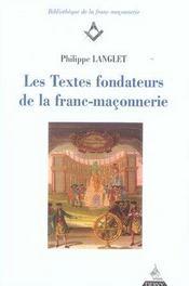 Les textes fondateurs de la franc-maçonnerie - Intérieur - Format classique