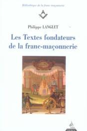 Les textes fondateurs de la franc-maçonnerie - Couverture - Format classique