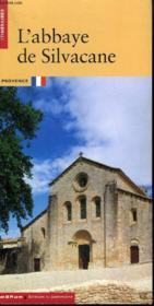 L'abbaye de silvacane - Couverture - Format classique