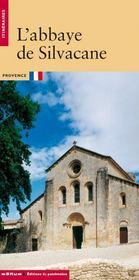L'abbaye de silvacane - Intérieur - Format classique