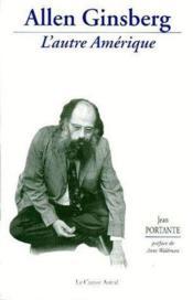 Allen Ginsberg - L'Autre Amerique - Couverture - Format classique