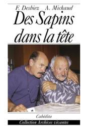 Des Sapins Dans La Tete - Couverture - Format classique