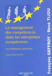 Le Management Des Competences Dans Les Entreprises Europeennes. Les Differentes Approches - Intérieur - Format classique