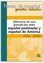 Diferencias De Usos Gramaticales Entre El Espanol Peninsular Y Espanol De Americ - Couverture - Format classique