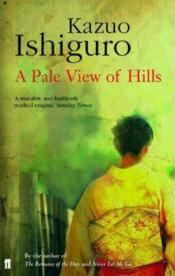 A pale view oh hills  - Kazuo Ishiguro