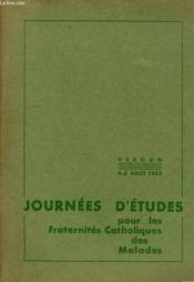 Journees D'Etudes Pour Les Fa+raternites Catholique Des Malades - Couverture - Format classique