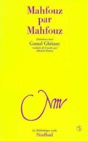 Mahfouz par mahfouz - Couverture - Format classique