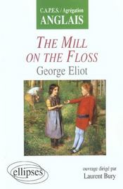 Vente livre :  The Mill On The Floss George Eliot Capes/Agregation Anglais  - Bury