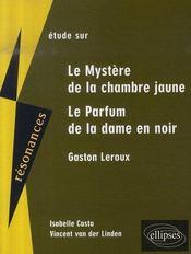 Étude sur le mystère de la chambre jaune et le parfum de la dame en noir de Gaston Leroux - Intérieur - Format classique
