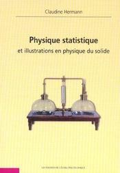 Physique Statistique Et Illustrations En Physique Du Solide - Intérieur - Format classique